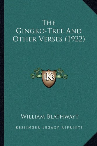 The Gingko-Tree and Other Verses (1922)