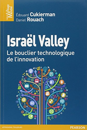 Israël valley, un modèle d'innovation