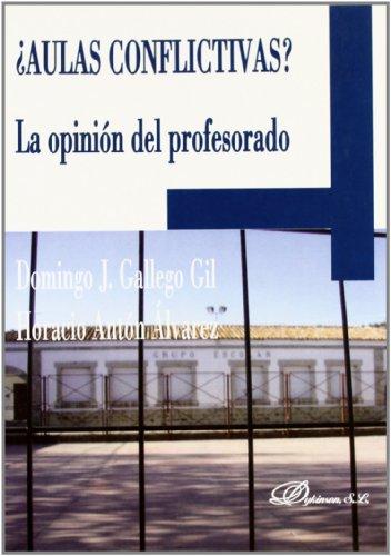 ¿Aulas Conflictivas? por Domingo J. Gallego Gil