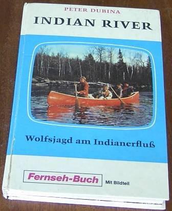 Wolfsjagd am Indianerfluss [Kindle Edition]