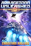 Armageddon Unleashed (Universe in Flames Book 7)