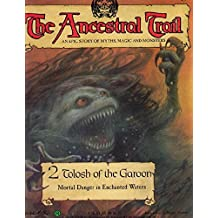 By From a story by Frank Graves The Ancestral Trail - 2 Tolosh of the Garoon (Mortal Danger in Enchanted Waters) [Paperback]
