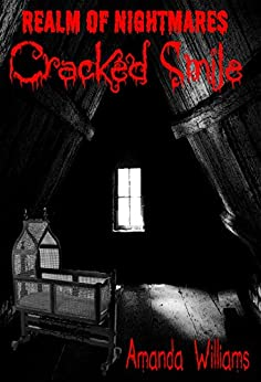 Cracked Smile (Realm Of Nightmares Book 1) by [Williams, Amanda]