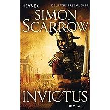 Invictus: Die Rom-Serie 15 - Roman
