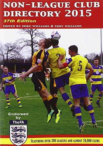 Non-League Club Directory 2015 by Tony Williams (Editor), Mike Williams (Editor) (15-Aug-2014) Paperback