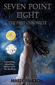 Seven Point Eight: The First Chronicle (English Edition) de [Harbon, Marie]