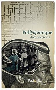 Déconnecté.e.s par Fabien Pesty