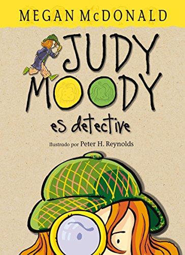 Judy Moody es detective (Judy Moody 9) por Megan McDonald