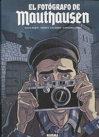 El Fotógrafo de Mauthausen par Landa Rubio Colombo