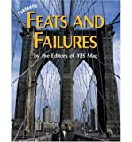 [( Fantastic Feats and Failures )] [by: Yes Magazine] [Aug-2005]