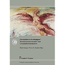 """""""Grenzüberschreitungen"""": Bewusstseinswandel und Gesundheitshandeln (Kunst, Gestaltung und Therapie)"""