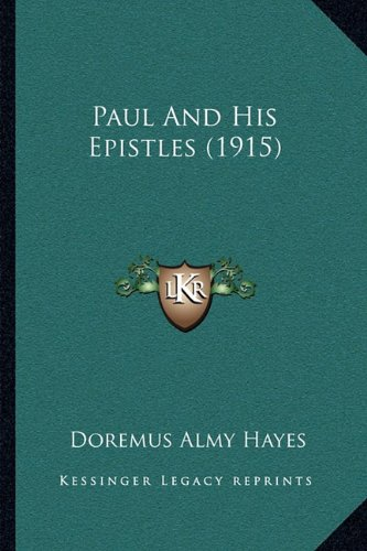 Paul and His Epistles (1915)
