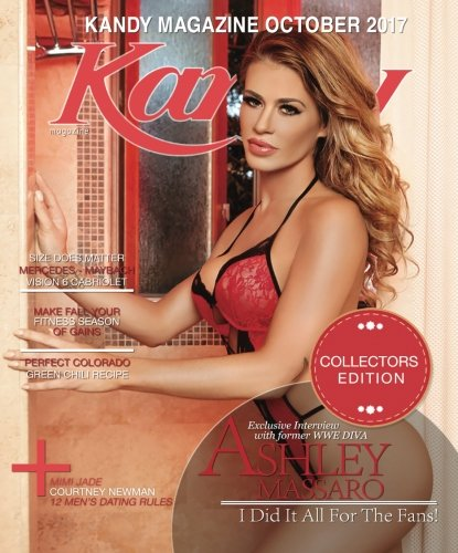 Kandy Magazine October 2017: Former WWE Diva Ashley Massaro: Volume 10