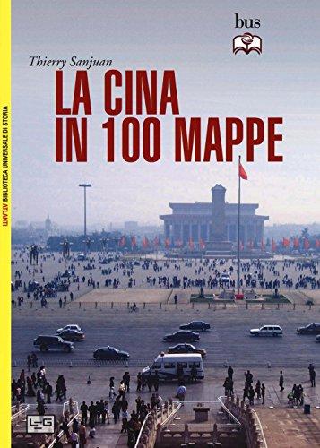 La Cina in 100 mappe