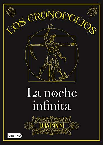 Los Cronopolios 3. La noche infinita por Luis Panini