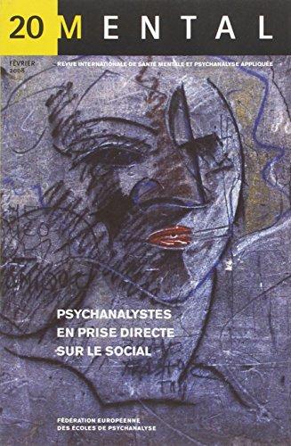 Mental 20-Psychanalystes en Prise Direct sur le social