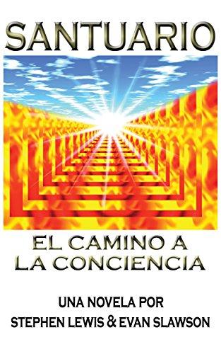 Santuario: El camino a la conciencia por Stephen Lewis