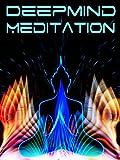 DeepMind Meditation [OV]