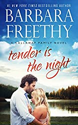 Tender Is The Night (Callaway Cousins #2)