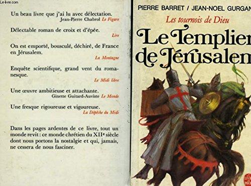 Le templier de Jérusalem (Les tournois de Dieu Tome1)