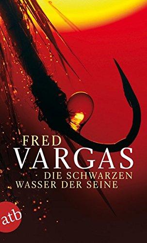 Buchseite und Rezensionen zu 'Die schwarzen Wasser der Seine: Kriminalgeschichten (Kommissar Adamsberg ermittelt, Band 4)' von Fred Vargas
