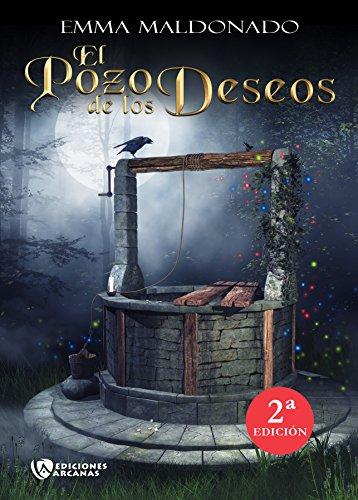 El Pozo de los Deseos: Nueva Edición por Emma Maldonado