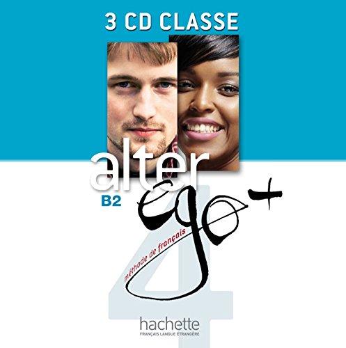 Alter Ego + 4 : CD audio classe par Sylvie Pons