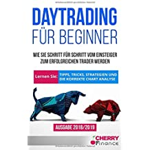 technische analyse erfolgreiches trading an der brse durch praxisnahe strategien und methoden inklusive extra kapitel mit ausfhrlichen chartanalysen