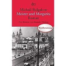 Meister und Margarita: Roman