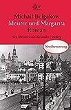 Meister und Margarita: Roman: Roman, Neu übersetzt von Alexander Nitzberg - Michail Bulgakow