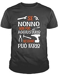 IDEAMAGLIETTA NO0001U Maglietta T-Shirt Uomo Se Nonno Non Può aggiustarlo Nessuno Può Farlo Festa del Papa'