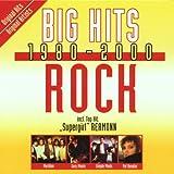 Big Hits 1980-2000 Rock