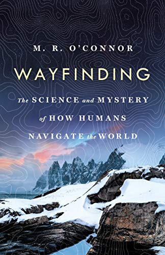 Wayfinding: The Science and Myst...