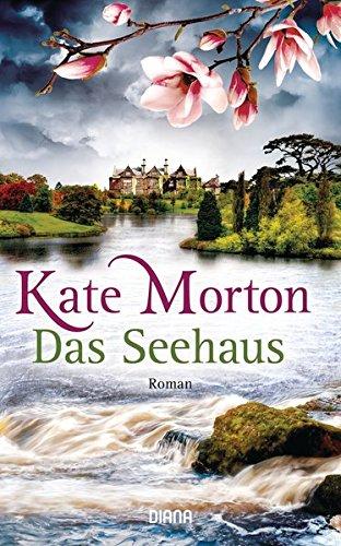 Buchseite und Rezensionen zu 'Das Seehaus: Roman' von Kate Morton