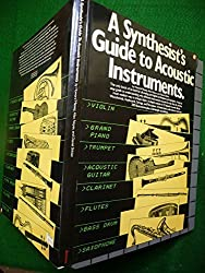 A Synthesist's Guide to Acoustic Instruments by Howard Massey (1987-06-02)