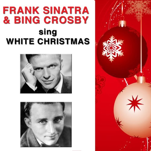 Frank Sinatra and Bing Crosby ...