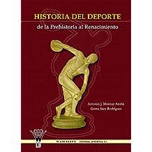 Historia del deporte de la Prehistoria al Renacimiento