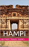 Hampi: 99 Tips For Tourists & Backpackers
