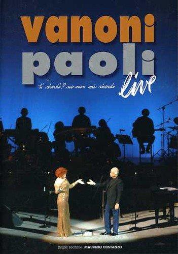 Ornella Vanoni / Gino Paoli - Ti ricordi? No non mi ricordo - Live