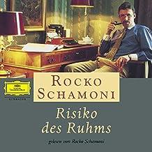 Risiko des Ruhms: Gelesen von Rocko Schamoni
