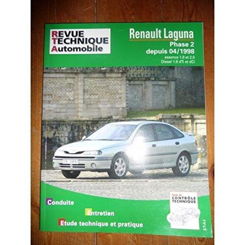 RRTA0634.1 - REVUE TECHNIQUE AUTOMOBILE RENAULT LAGUNA Phase 2 depuis 04/1998 Essence 1.8l, 2.0l et Diesel 1.9l dTi et dCi
