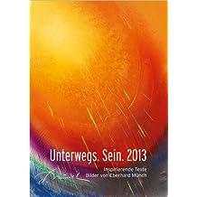 Unterwegs. Sein. 2013 (Hoffnung): Taschenkalender