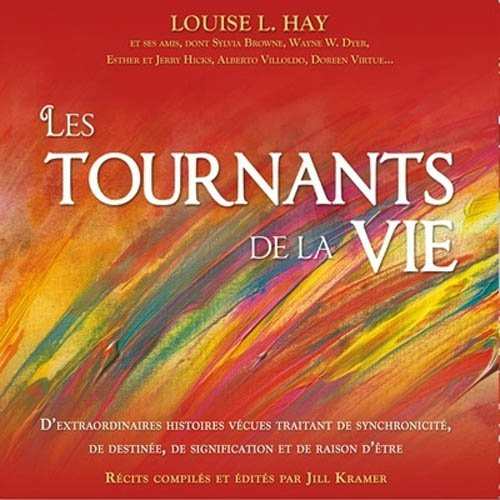 Les tournants de la vie - Livre audio 2 CD par Louise L. Hay