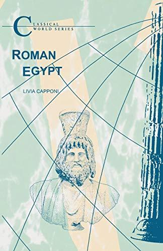 Roman Egypt (Classical World Series)