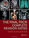 #4: The Final FRCR: Complete Revision Notes