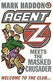 Agent Z Meets Masked Crusader
