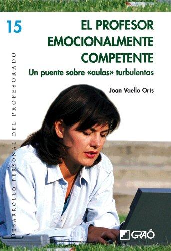 El Profesor Emocionalmente Competente: 015 (Desarrollo Personal) por Joan Vaello Orts