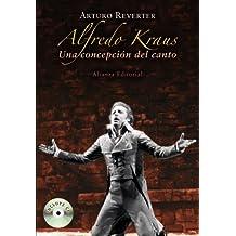 Alfredo Kraus : una concepción del canto (Libros Singulares (Ls))