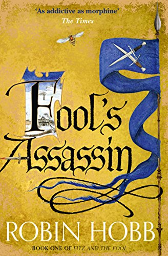 Fool's Assassin (Fitz and the Fool, Book 1) (English Edition) por Robin Hobb