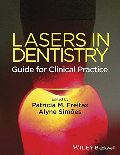 Lasers in Dentistry: Guide for Clinical Practice by Patricia de Freitas (Editor), Alyne Sim�es (Editor) (24-Apr-2015) Paperback